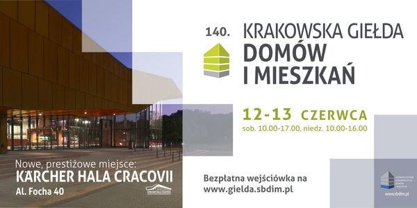 140. Krakowska Giełda Domów i Mieszkań